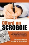 Olford on Scroggie: Stephen Olford's Notes on the Sermon Outlines of Dr. Graham Scroggie - Stephen F. Olford, E.A. Johnston