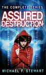 Assured Destruction: The Complete Series - Michael F. Stewart