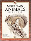 Mountain Animals in Danger (Survivors Series for Children) - Gary Turbak