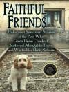 Faithful Friends: Holocaust Survivors Stories of the Pets Who gave them comfort... - Susan Bulanda