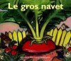 Le Gros Navet - Robert Giraud, Alexei Nikolayevich Tolstoy, Gérard Franquin