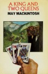 A King and Two Queens - May Mackintosh