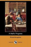 A Waif's Progress (Dodo Press) - Rhoda Broughton