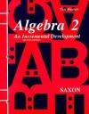 Algebra 2 Test Master: An Incremental Development - John H. Saxon Jr.