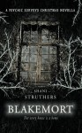 Blakemort - A Psychic Surveys Christmas Novella - Shani Struthers, Jeff Gardiner