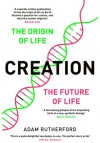 Creation The Origin of Life & The Future of Life - Adam Rutherford