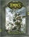 Hordes: Evolution: Monstrous Miniatures Combat - Douglas Seacat, Christopher Bodan
