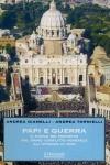 Papi e Guerra - Andrea Gianelli, Andrea Tornielli
