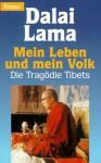 Mein Leben Und Mein Volk: Die Tragödie Tibets - Bstan-'dzin-rgya-mtsho
