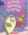 Big Shark's Valentine Surprise - Steve Metzger, Cedric Hohnstadt