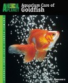 Aquarium Care of Goldfish (Animal Planet Pet Care Library) - David E. Boruchowitz