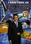 I misteri di Voyager 2 - Roberto Giacobbo