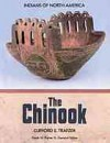 The Chinook (Indians of North America) - Clifford E. Trafzer