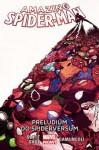 Preludium do Spiderversum #2 Amazing Spider-Man - Dan Slott