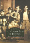 Il North End Di Boston: Versione Italiano - Anthony Mitchell Sammarco