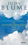 Im unwahrscheinlichen Fall: Roman - Judy Blume, Sabine Lohmann