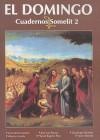 El Domingo: Cuadernos Somelit 2 - P. Corado Fernandez, P. Aberto Aranda, P. Jose Luis Ramos