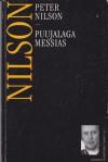 Puujalaga Messias ja teisi jutte (Loomingu Raamatukogu) - Peter Nilson, Tõnis Arnover