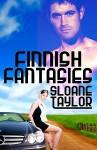 Finnish Fantasies - Sloane Taylor