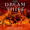 The Dream Thief: The Dream Wars, Book 2 - Kerry Schafer, Hollie Jackson, Kerry Schafer LLC