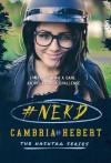 #Nerd - Cambria Hebert