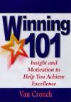 Winning 101 Devotional - Van Crouch