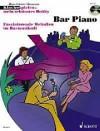 Bar Piano: Faszinierende Melodien im Barmusikstil. Klavier. Ausgabe mit CD. (Klavierspielen - mein schönstes Hobby) - Hans-Günter Heumann