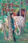 Of Elvan Heroes - J.R. Knoll