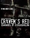 Craven's Red - daniel p. coughlin