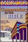 Mercer Commentary on the Bible - Watson E. Mills