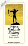 Zahltag: Ein Fall für Kostas Charitos - Petros Markaris, Michaela Prinzinger
