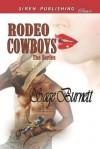 Rodeo Cowboys [Melanie's Protector: Karly's Drifter: Josie's Heartbreaker] - Sage Burnett