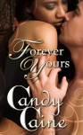 Forever Yours - Candy Caine