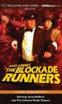 The Blockade Runners - Jerry Robbins, The Colonial Radio Players