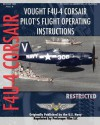 Vought F4u-4 Corsair Pilot's Flight Operating Instructions - United States Department of the Navy