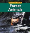 Forest Animals (Animals In Their Habitats) - Francine Galko