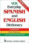 Vox Everyday Spanish and English Dictionary - Dictionary