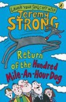 Return Of The Hundred Mile An Hour Dog - Jeremy Strong