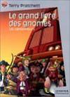 Les Camionneurs (Le grand livre des gnomes, #1) - Terry Pratchett