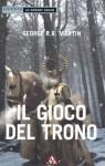 Il gioco del trono - George R.R. Martin, Sergio Altieri