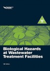 Biological Hazards at Wastewater Treatment Facilities - Water Environment Federation