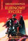 Rubinowy rycerz : księga druga dziejów Elenium - David Eddings