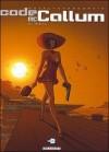 Code Mc Callum, Tome 3: Exil - Fred Duval, Didier Cassegrain