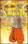 The Four-Minute Ambush - John Hollis