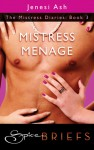 Mistress Menage - Jenesi Ash