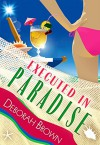 Executed in Paradise (Florida Keys Mystery Series Book 9) - Deborah Brown