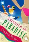 Executed in Paradise (Florida Keys Mystery Series Book 9) - Deborah Brown