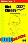 Dick Cheney: U.S. Vice President - Carole Marsh