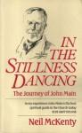In The Stillness Dancing - Neil Mckenty