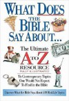 What Does The Bible Say About... The Ultimate A To Z Resource - Ken Anderson
